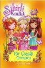 Doğan ve Egmont Yayıncılık Sihirli Krallık 13. Kitap: Kır Çiçeği Ormanı