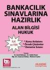 Akademi Yayınları Banka Sınavlarına Hazırlık Alan Bilgisi - Hukuk