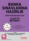 Akademi Yayınları Banka Sınavlarına Hazırlık Alan Bilgisi - İktisat