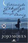 Pegasus Yayınları Üstümüzde Gökyüzü Altımızda Deniz - Jojo Moyes