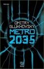 Panama Yayıncılık Metro 2035 - Dmitry Glukhovsky