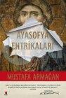 Kapı Yayınları Ayasofya Entrikaları - Mustafa Armağan