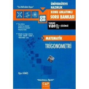 Çap Yayınları Üniversiteye Hazırlık Matematik Trigonometri Konu Anlatımlı Tamamı Video Çözümlü Soru Bankası