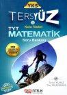 Nitelik Yayınları YKS TYT 1. Oturum Matematik Tersyüz Konu Testleri Tekrar Testleri Soru Bankası