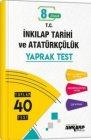 Ankara Yayıncılık 8. Sınıf T.C. İnkılap Tarihi ve Atatürkçülük Yaprak Test