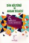 Karekök Yayınları 5. Sınıf Din Kültürü ve Ahlak Bilgisi Soru Bankası