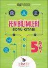 Limit Yayınları 5. Sınıf Fen Bilimleri Soru Kitabı