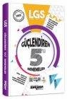 Ankara Yayıncılık 8. Sınıf LGS Fasikül Fasikül Güçlendiren 5 li Denemeler