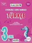 Okyanus Yayınları 3. Sınıf Türkçe Classmate Etkinlikli Soru Bankası