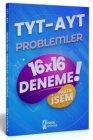 İsem Yayınları TYT AYT Problemler Pratik İsem 16x16 Deneme